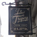Le Trapeze is closing!